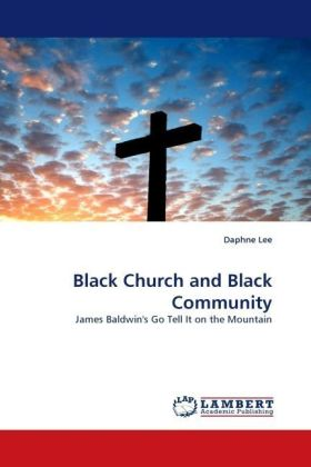Black Church and Black Community - James Baldwin's Go Tell It on the Mountain