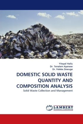 DOMESTIC SOLID WASTE QUANTITY AND COMPOSITION ANALYSIS - Solid Waste Collection and Management