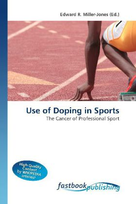 Use of Doping in Sports - The Cancer of Professional Sport