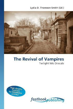 The Revival of Vampires - Twilight hits Dracula