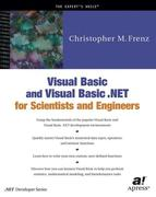 Frenz, Christopher M.: Visual Basic and Visual Basic .NET for Scientists and Engineers