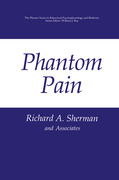 Sherman, Richard A.: Phantom Pain