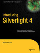 Ghoda, Ashish: Introducing Silverlight 4
