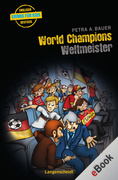Petra A. Bauer: World Champions - Weltmeister