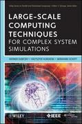 Werner Dubitzky;Krzysztof Kurowski;Bernard Schott: Large-Scale Computing Techniques for Complex System Simulations
