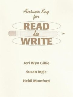 Read to Write Answer Key - Gillie, Jeri Wyn Ingle, Susan Mumford, Heidi