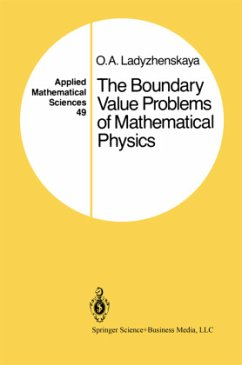 The Boundary Value Problems of Mathematical Physics - Ladyzhenskaya, O. A.