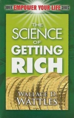 The Science of Getting Rich - Wattles, Wallace D.