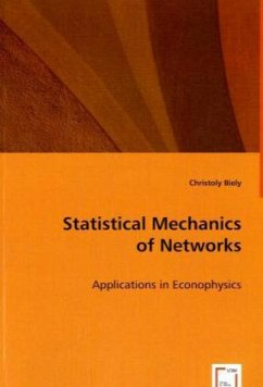 Statistical Mechanics of Networks - Biely, Christoly