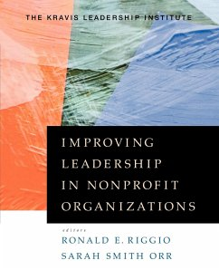 Improving Leadership in Nonprofit Organizations - Riggio Smith Orr, Orr Kravis Leadership Institute