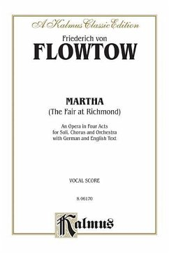 Martha: Vocal Score (German, English Language Edition), Vocal Score - Komponist: Flotow, Friedrich / Herausgeber: Alfred Publishing
