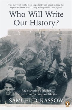 Who Will Write Our History? - Kassow, Samuel D.