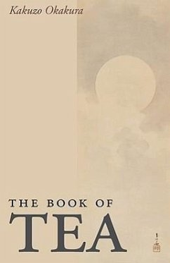 The Book of Tea, Large-Print Edition - Okakura, Kakuzo