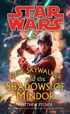 Star Wars: Luke Skywalker and the Shadows of Mindor - Stover, Matthew