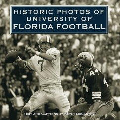 Historic Photos of University of Florida Football - Mitwirkender: McCarthy, Kevin