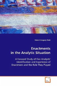 Enactments in the Analytic Situation - Field, Robert Gregory