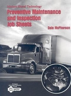 Modern Diesel Technology: Safety, Preventive Maintenance and Inspection Job Sheets - McPherson, Dale