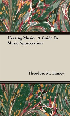 Hearing Music- A Guide To Music Appreciation - Finney, Theodore M.