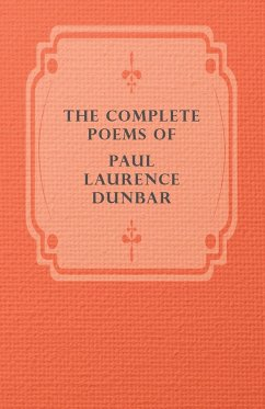 The Complete Poems of Paul Laurence Dunbar - Dunbar, Paul Laurence