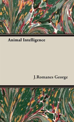 Animal Intelligence - George, J. Romanes