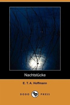 Nachtstucke (Dodo Press) - Hoffmann, E. T. A.