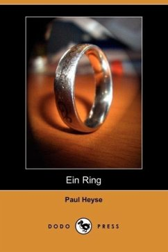 Ein Ring (Dodo Press) - Heyse, Paul