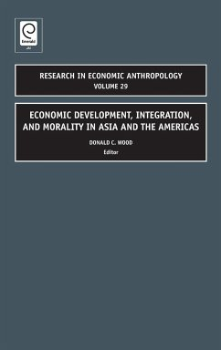 Economic Development, Integration, and Morality in Asia and the Americas - Wood, Donald