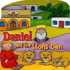 Daniel and the Lions' Den - Sprecher: David, Juliet / Illustrator: Denham, Gemma