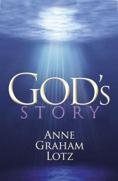 God's Story - Lotz, Anne Graham