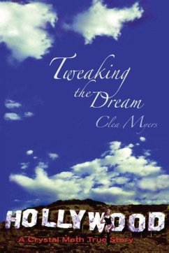 Tweaking the Dream - Myers, Clea