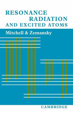 Resonance Radiation and Excited Atoms - Mitchell, Allan C. G. Zemansky, Mark W. Mitchell, Allan C. G.