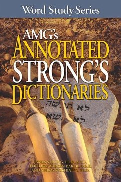 AMG's Annotated Strong's Dictionaries - Strongs, James Zodhiates, Spiros Baker, Warren