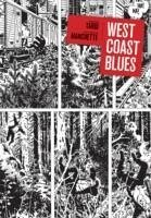 West Coast Blues - Tardi, Jacques Manchette, Jean-Patrick