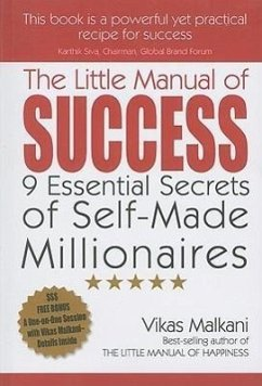 The Little Manual of Success: 9 Essential Secrets of Self-Made Millionaires - Malkani, Vikas