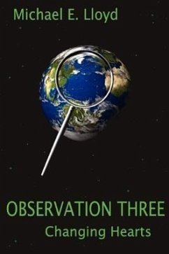 Observation Three: Changing Hearts - Lloyd, Michael E.