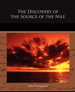 The Discovery of the Source of the Nile - Speke, John Hanning
