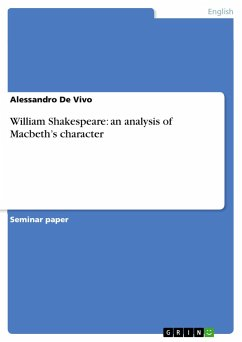 William Shakespeare: an analysis of Macbeth's character - De Vivo, Alessandro