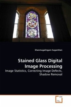 Stained Glass Digital Image Processing - Suganthan, Shanmugalingam