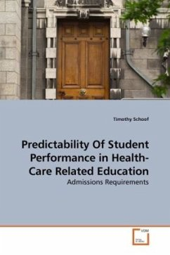 Predictability Of Student Performance in Health-Care Related Education - Schoof, Timothy