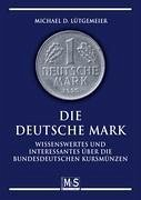 Die Deutsche Mark - Lütgemeier, Michael D.