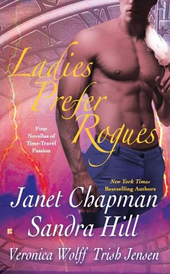 Ladies Prefer Rogues - Chapman, Janet Hill, Sandra Wolff, Veronica