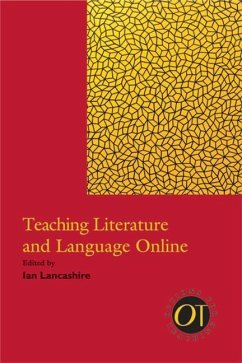 Teaching Literature and Language Online - Herausgeber: Lancashire, Ian