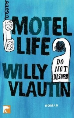 Motel Life - Vlautin, Willy