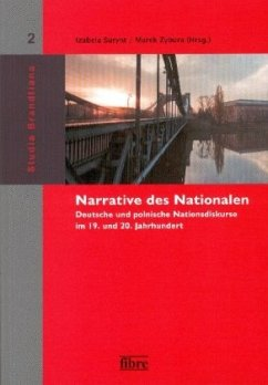 Narrative des Nationalen - Herausgeber: Surynt, Izabela; Zybura, Marek