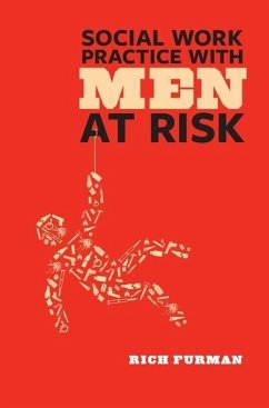 Social Work Practice with Men at Risk - Furman, Rich