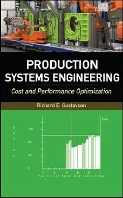 Production Systems Engineering: Cost and Performance Optimization - Gustavson, Richard E.