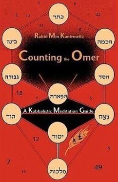 Counting the Omer: A Kabbalistic Meditation Guide - Kantrowitz, Min