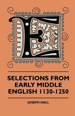 Selections from Early Middle English 1130-1250 - Hall, Joseph Hartley, Oliver
