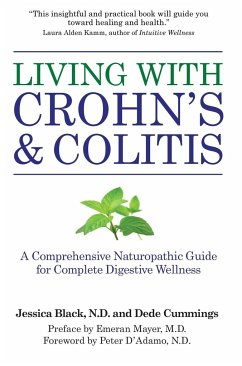 Living with Crohn's & Colitis: A Comprehensive Naturopathic Guide for Complete Digestive Wellness - Black, Jessica Cummings, Dede
