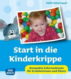 Start in die Kinderkrippe - Ostermayer, Edith